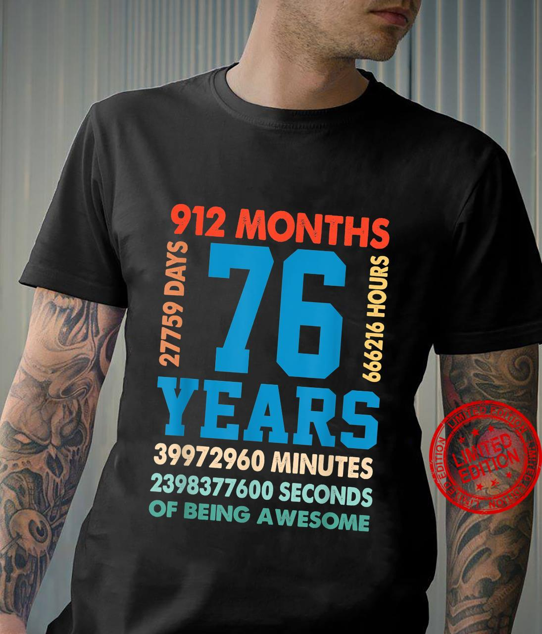76th Birthday 76 Years Old Being Awesome Bday Shirt