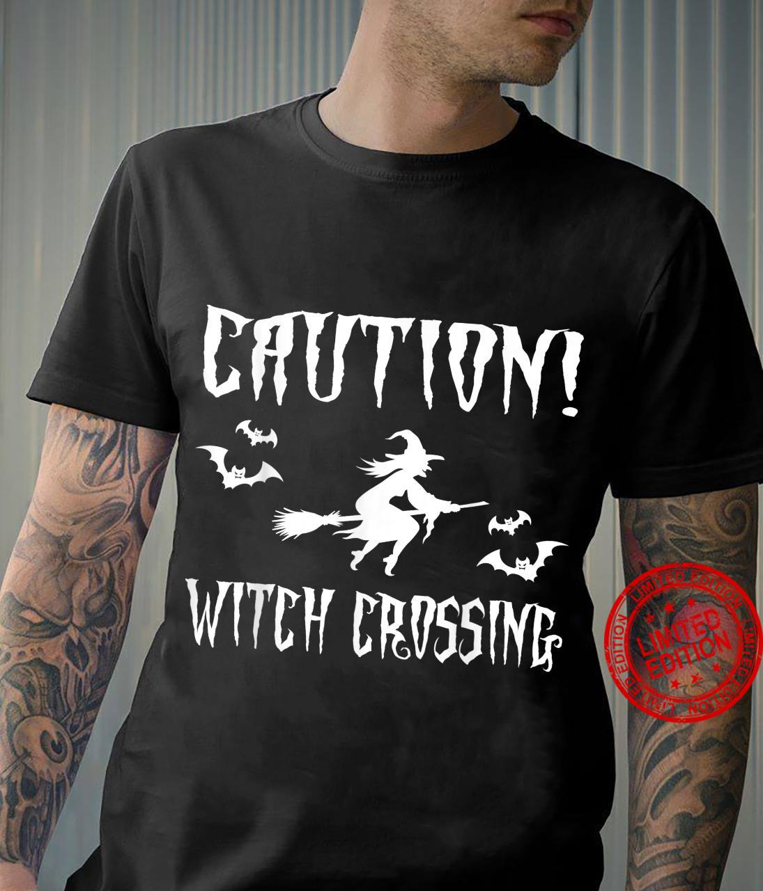 Caution Witch Crossing, Halloween saying Shirt