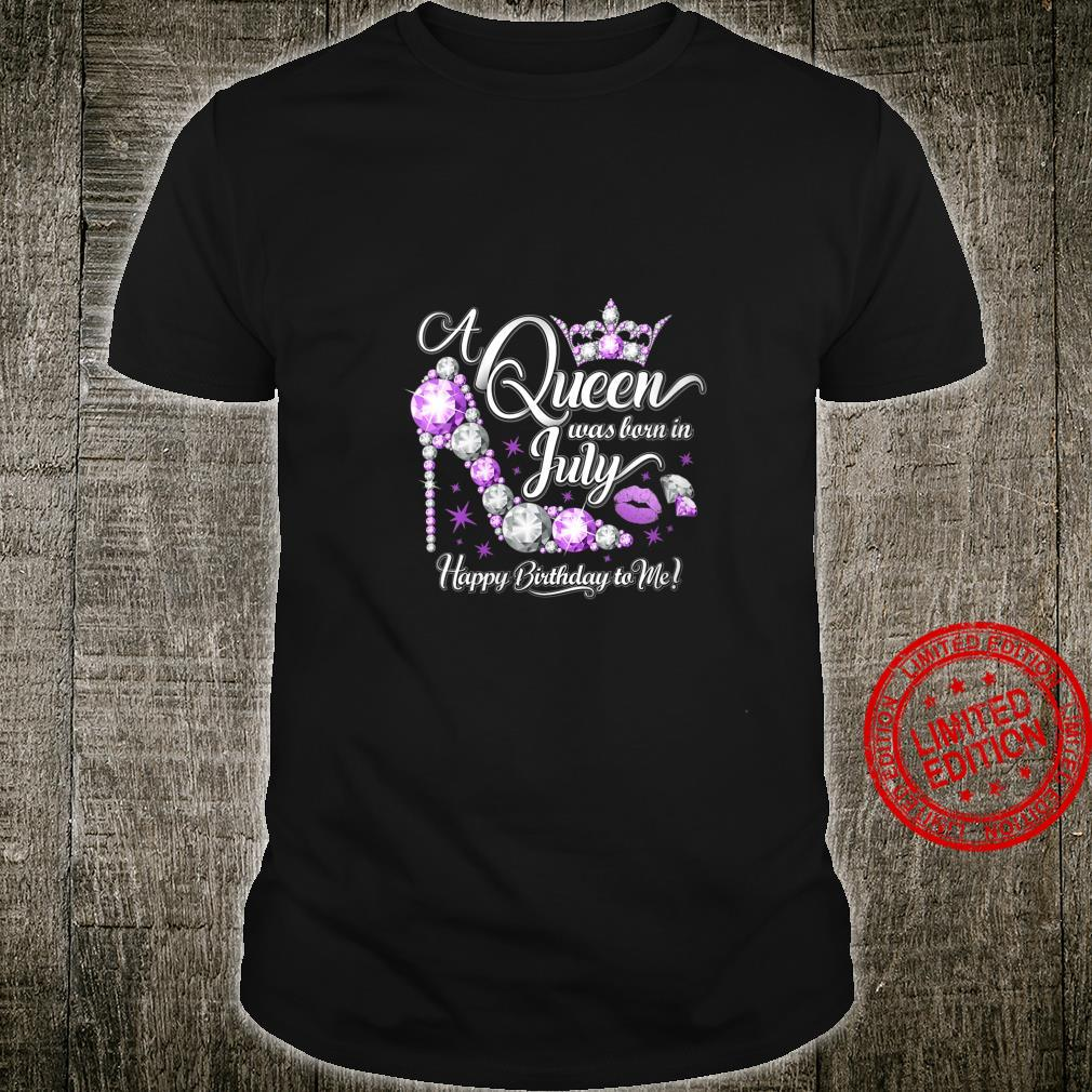 Womens A queen was born in July.'s Birthday Shirt