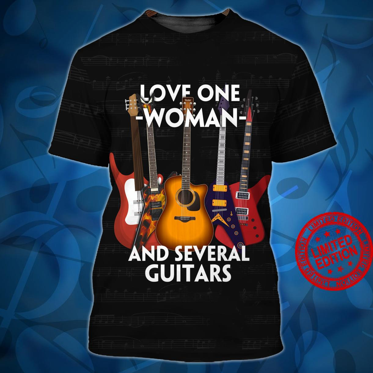 Love One Woman And Several Guitars Shirt